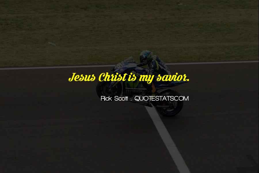 Jesus Christ My Savior Quotes #347066