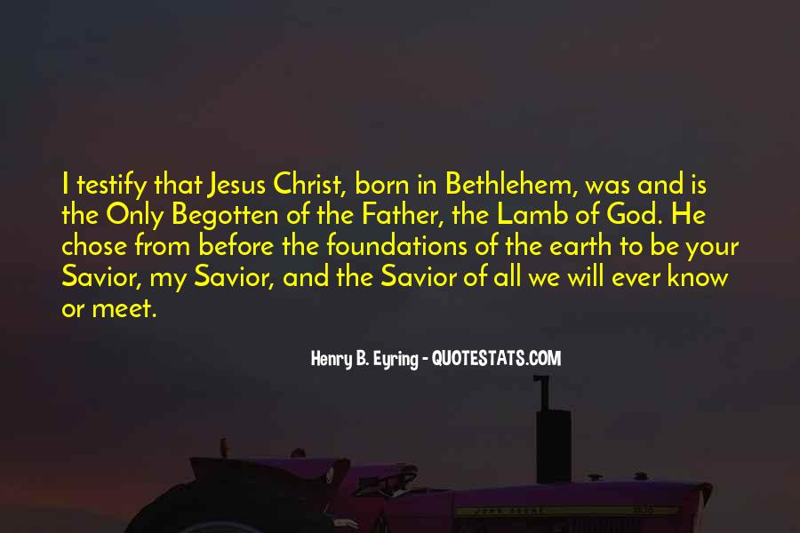 Jesus Christ My Savior Quotes #354552