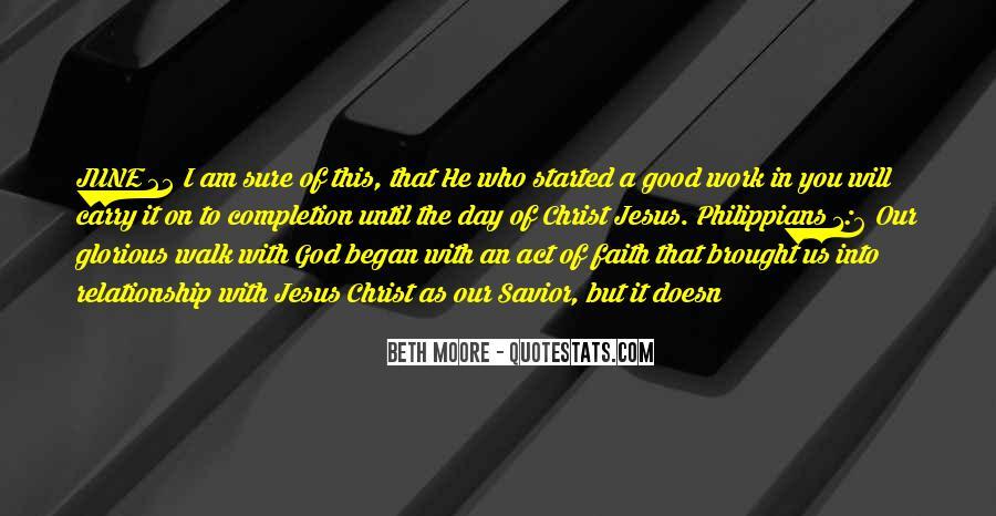Jesus Christ My Savior Quotes #409470