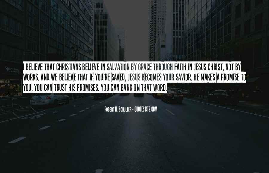 Jesus Christ My Savior Quotes #550391