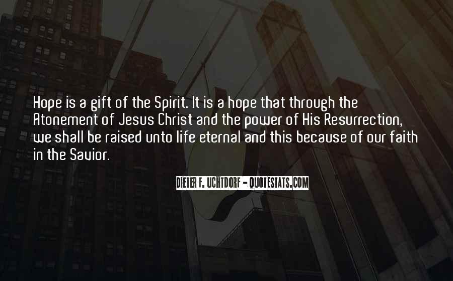 Jesus Christ My Savior Quotes #610465