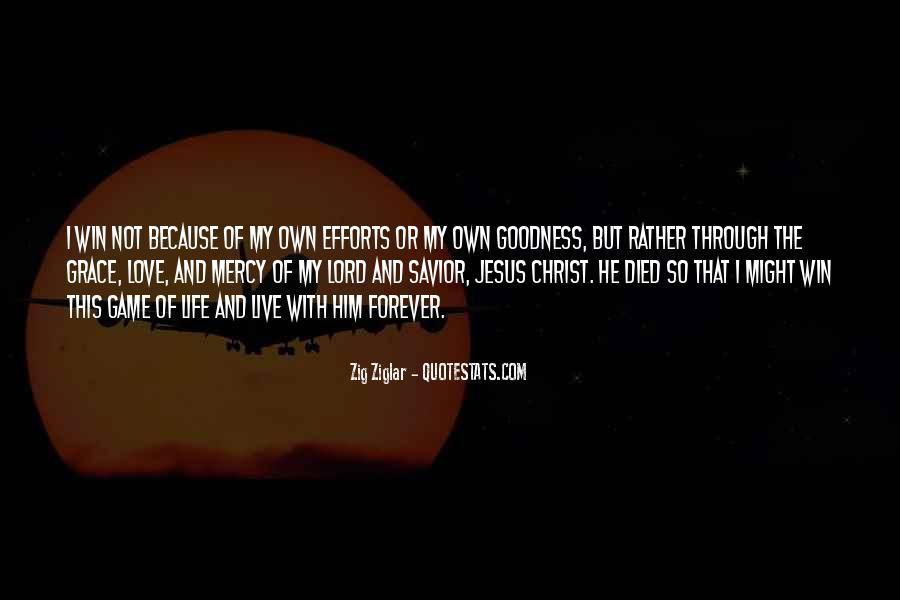 Jesus Christ My Savior Quotes #680961