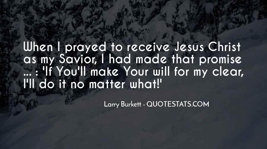 Jesus Christ My Savior Quotes #689229