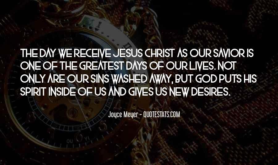 Jesus Christ My Savior Quotes #739273