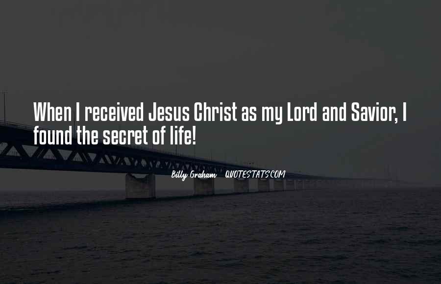 Jesus Christ My Savior Quotes #787099