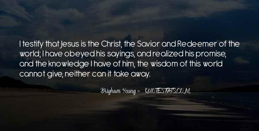 Jesus Christ My Savior Quotes #789975