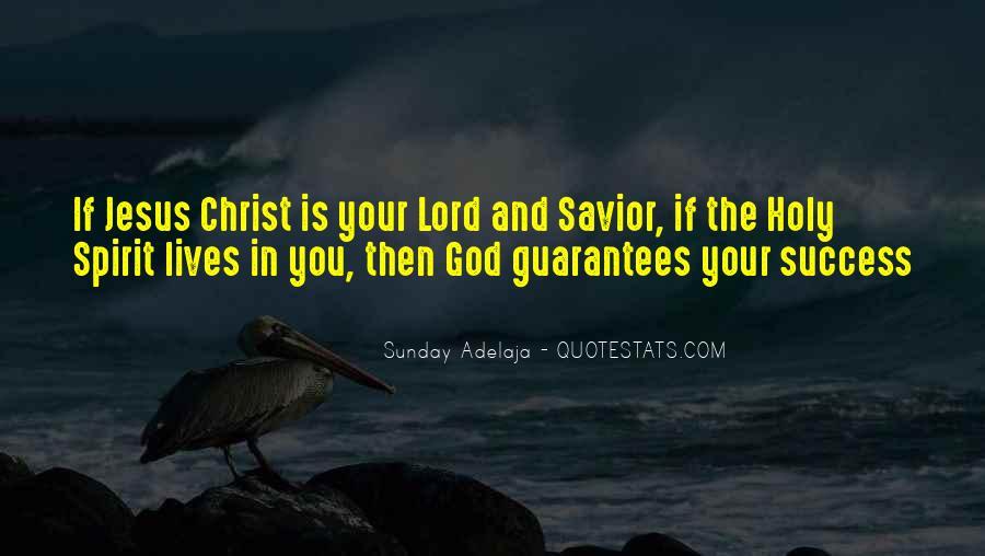 Jesus Christ My Savior Quotes #907908