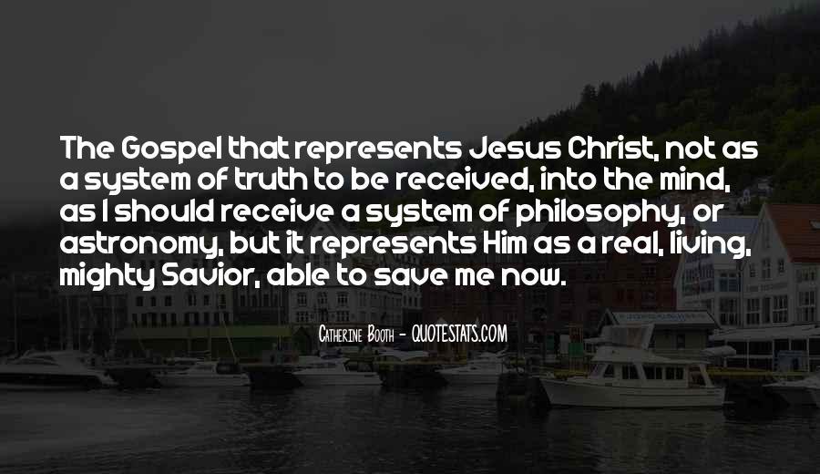Jesus Christ My Savior Quotes #983745