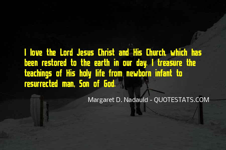 Jesus Christ The Son Of God Quotes #1307803