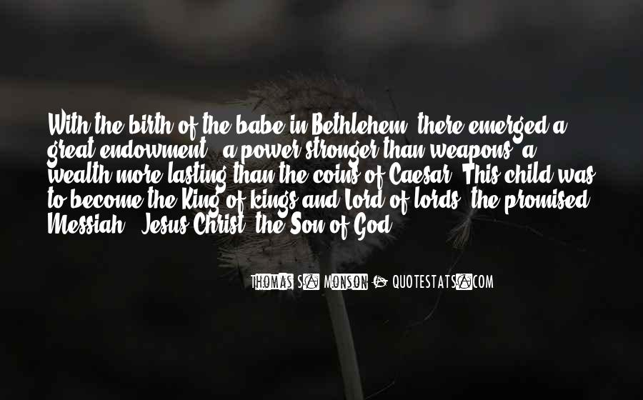 Jesus Christ The Son Of God Quotes #179600