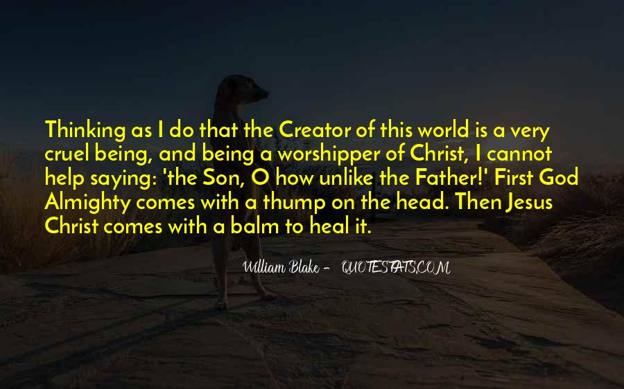 Jesus Christ The Son Of God Quotes #507259