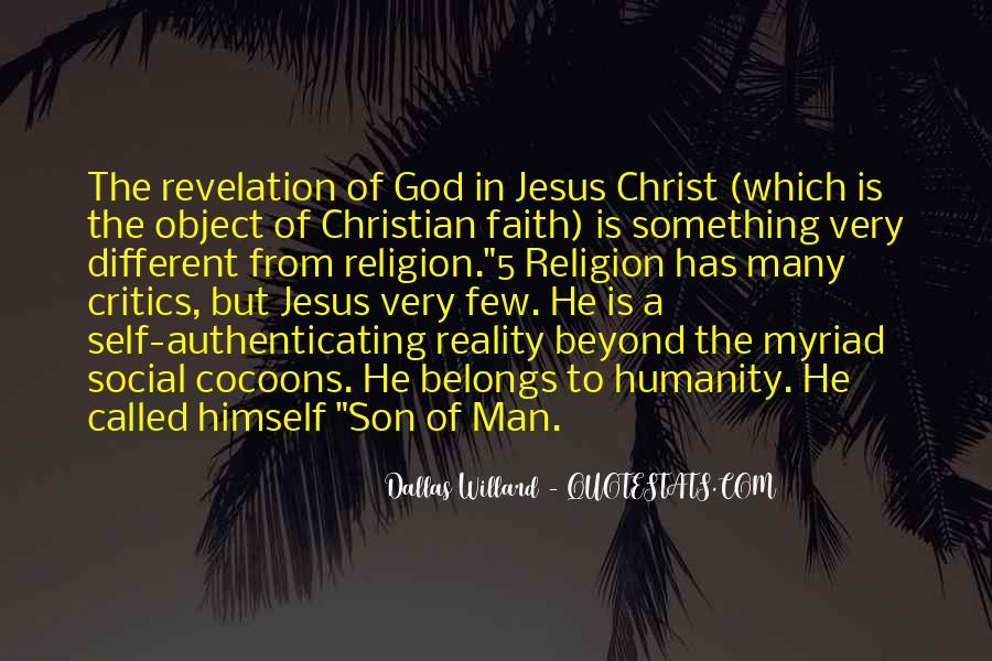 Jesus Christ The Son Of God Quotes #520953