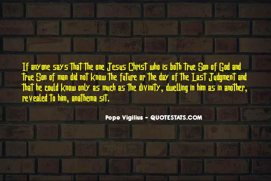 Jesus Christ The Son Of God Quotes #529443