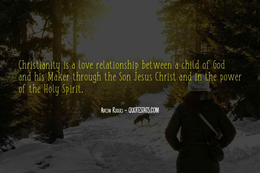 Jesus Christ The Son Of God Quotes #597303