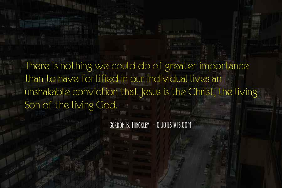 Jesus Christ The Son Of God Quotes #688935