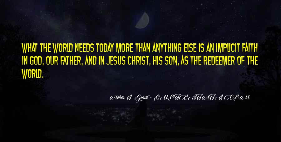 Jesus Christ The Son Of God Quotes #713015