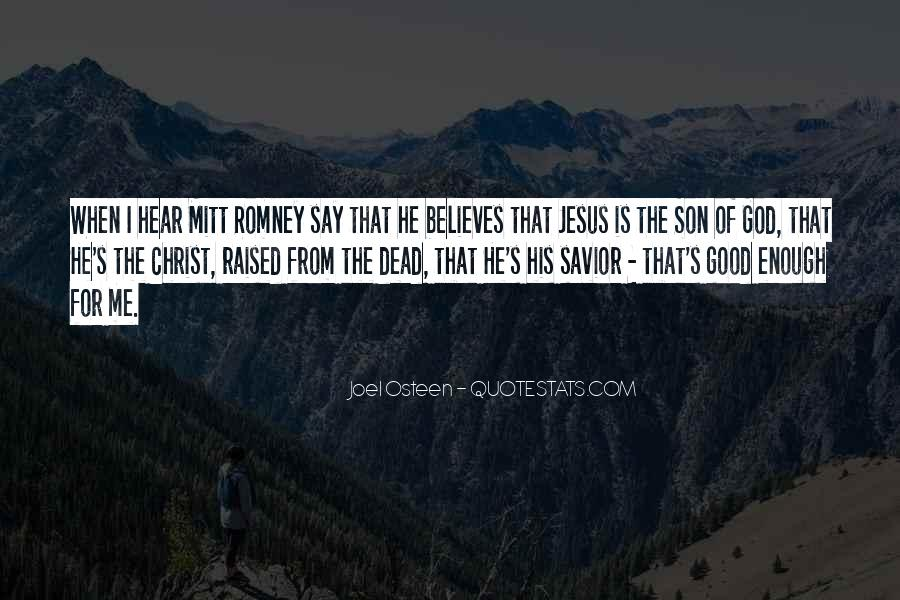 Jesus Christ The Son Of God Quotes #931554