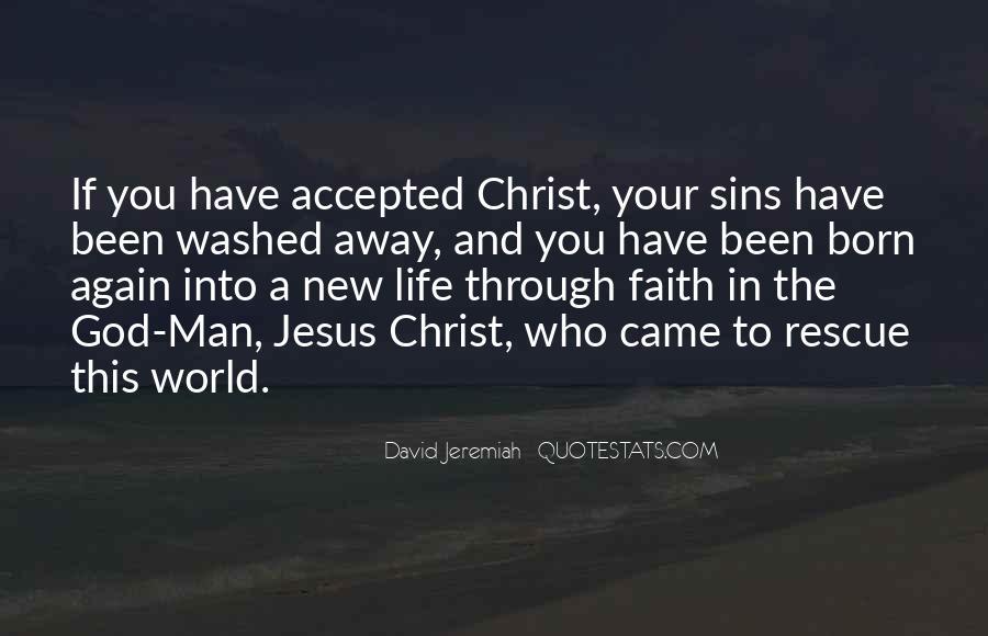 Jesus Christ Was Born Quotes #1277484