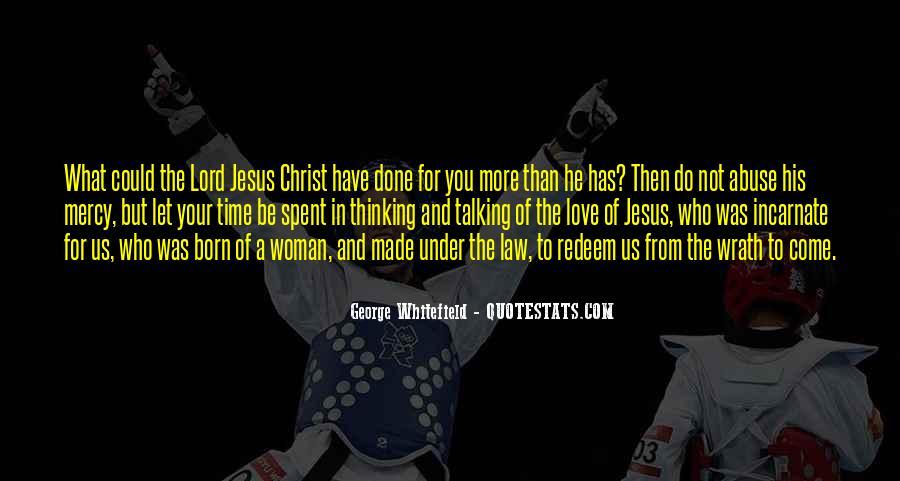 Jesus Christ Was Born Quotes #1528267