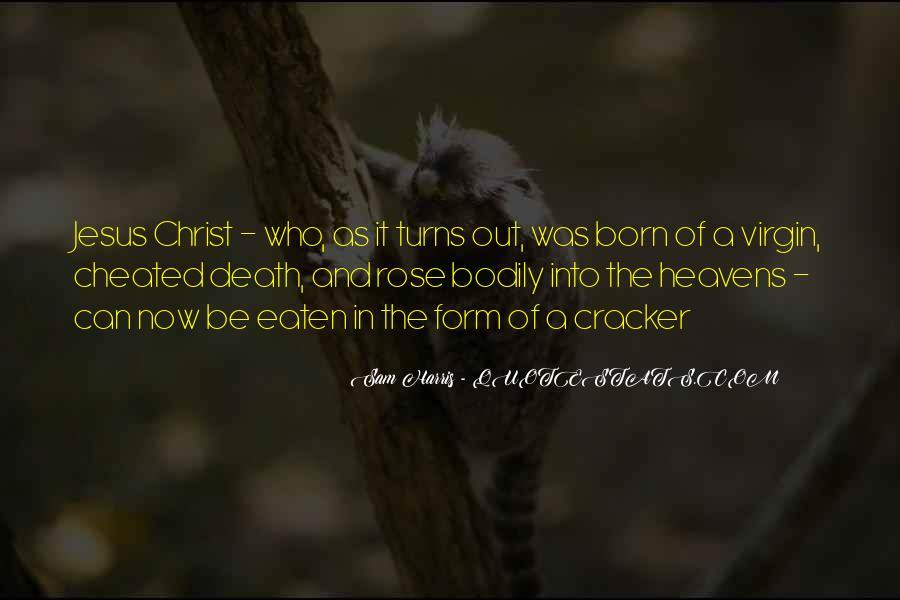 Jesus Christ Was Born Quotes #1630103