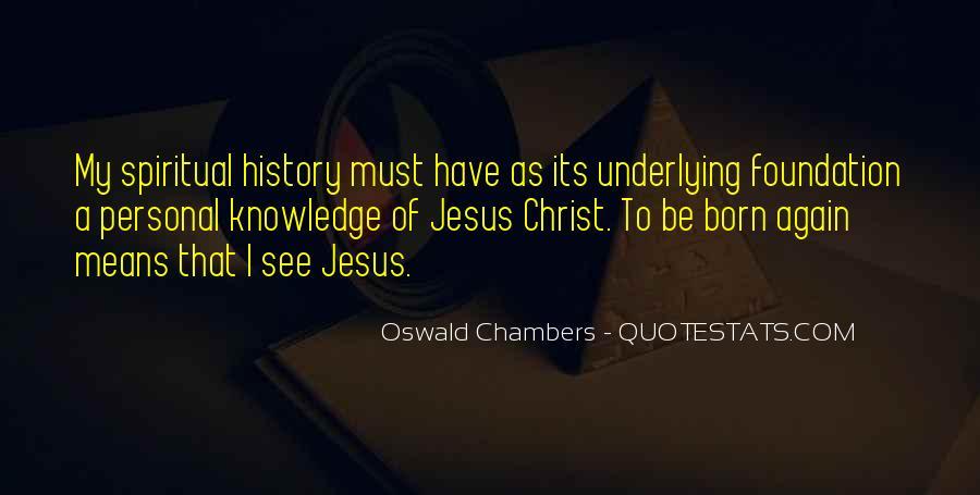 Jesus Christ Was Born Quotes #218335