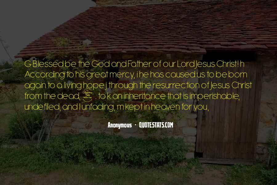 Jesus Christ Was Born Quotes #25759