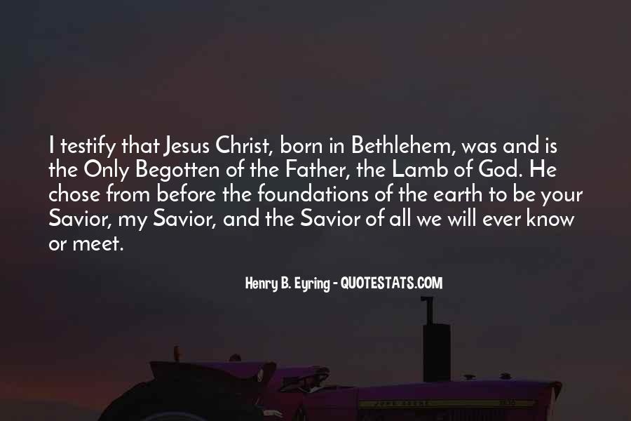 Jesus Christ Was Born Quotes #354552
