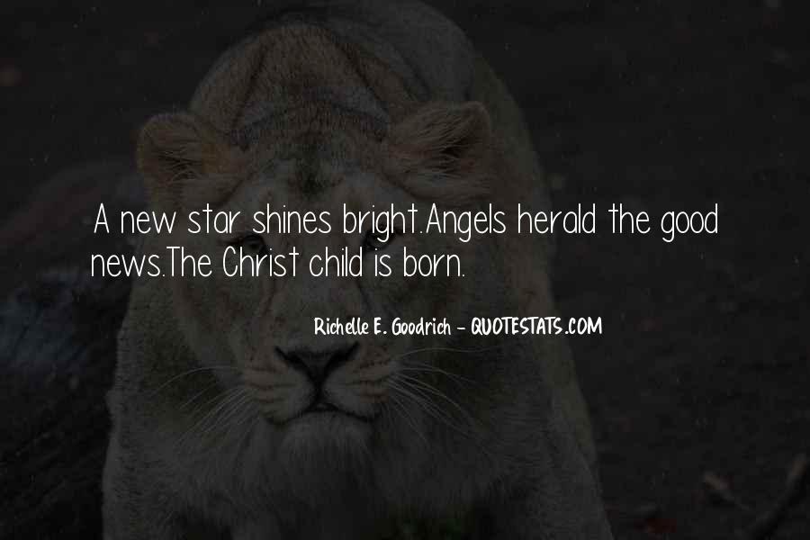 Jesus Christ Was Born Quotes #397684