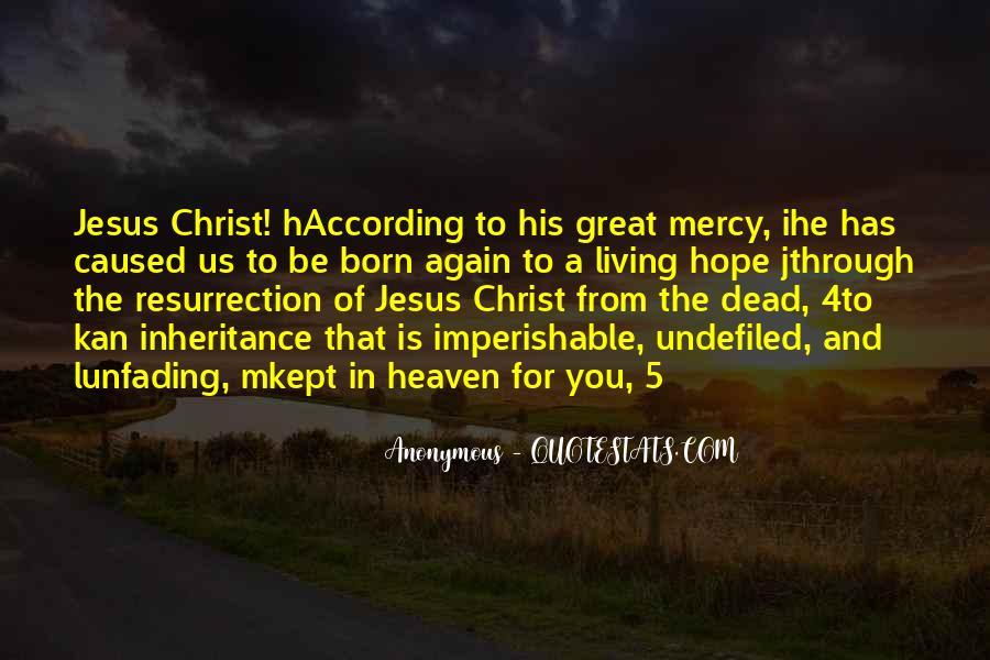 Jesus Christ Was Born Quotes #432047