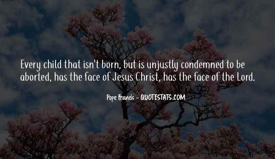 Jesus Christ Was Born Quotes #650734