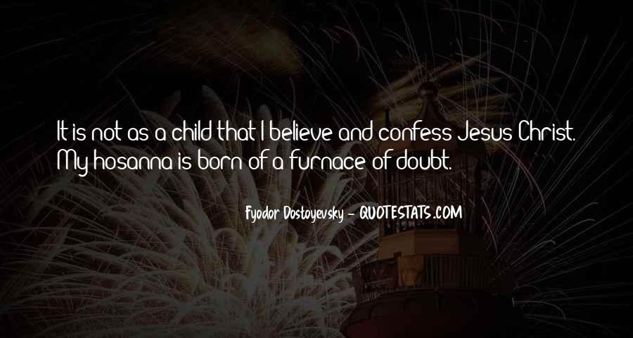 Jesus Christ Was Born Quotes #973304