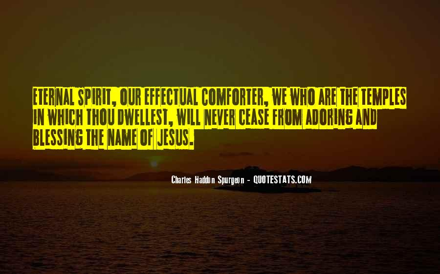 Jesus Is My Comforter Quotes #836598