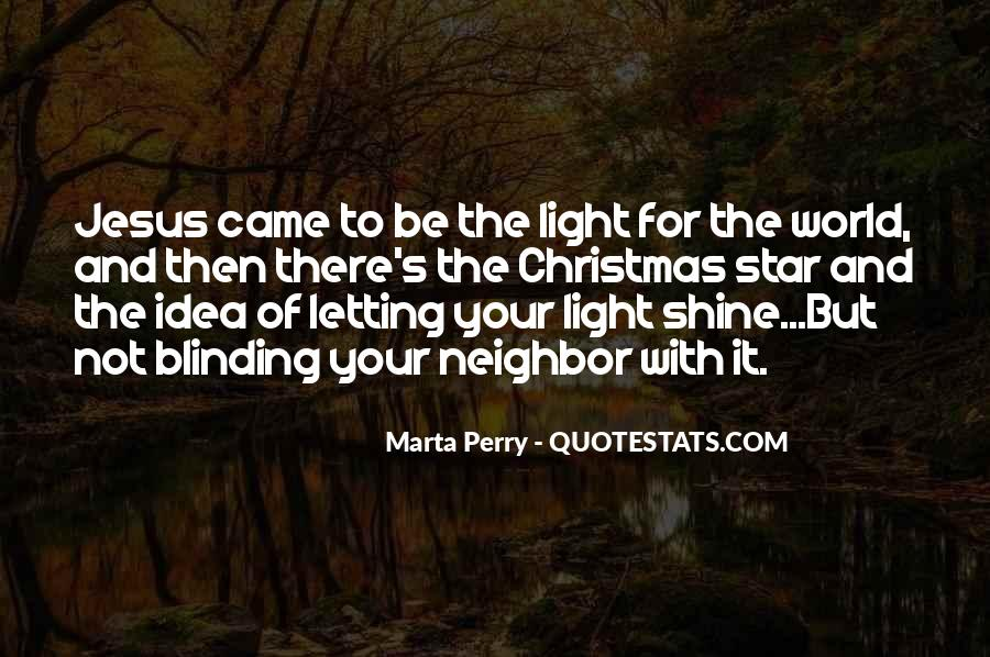 Jesus Is The Light Of The World Quotes #1141441