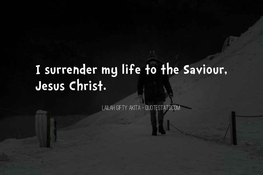 Jesus My Saviour Quotes #1221649