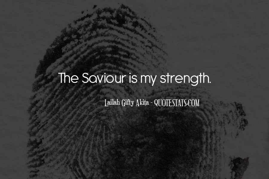 Jesus My Saviour Quotes #1557263
