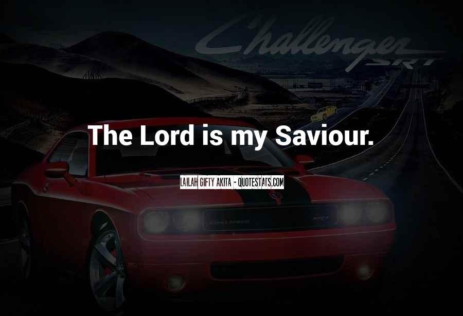 Jesus My Saviour Quotes #1835407