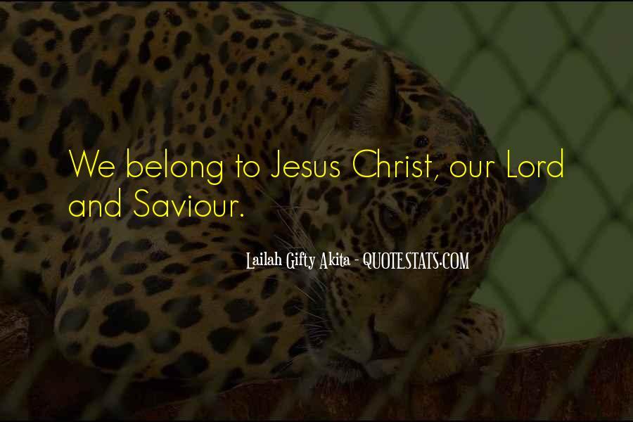 Jesus My Saviour Quotes #513202