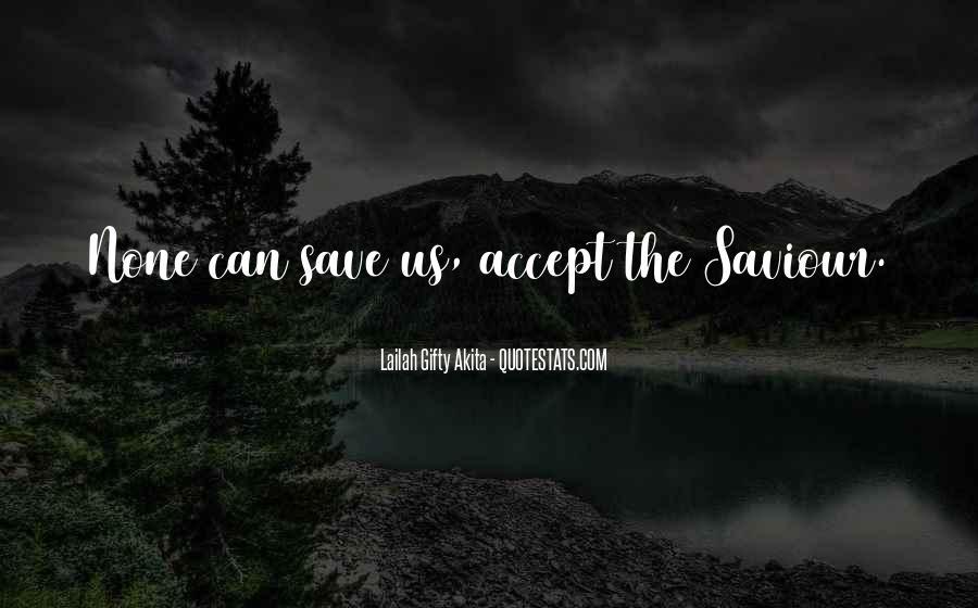 Jesus My Saviour Quotes #910751