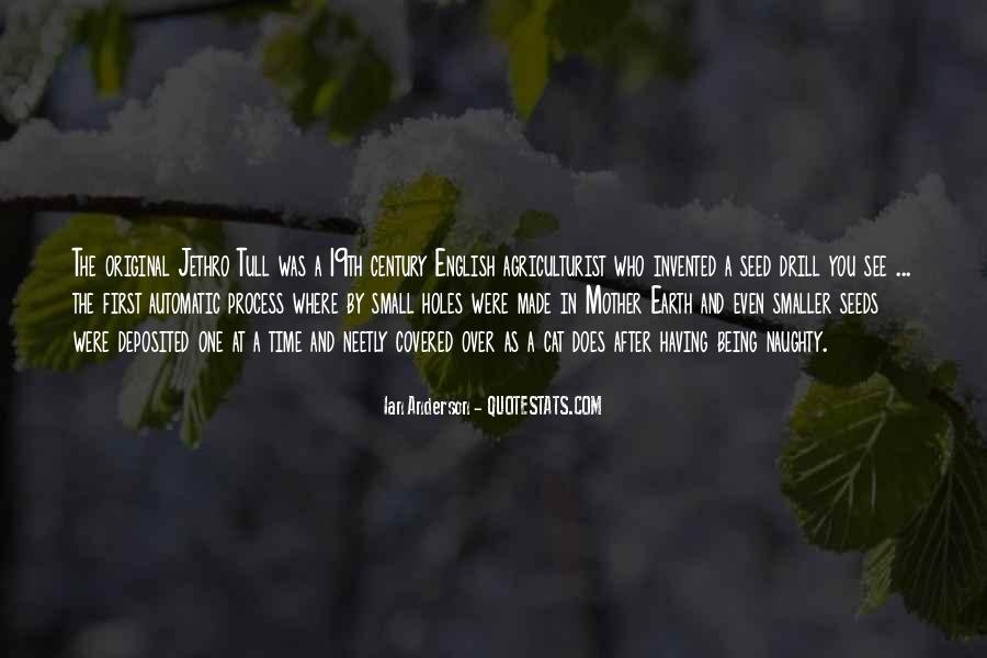 Jethro Tull's Seed Drill Quotes #1104325