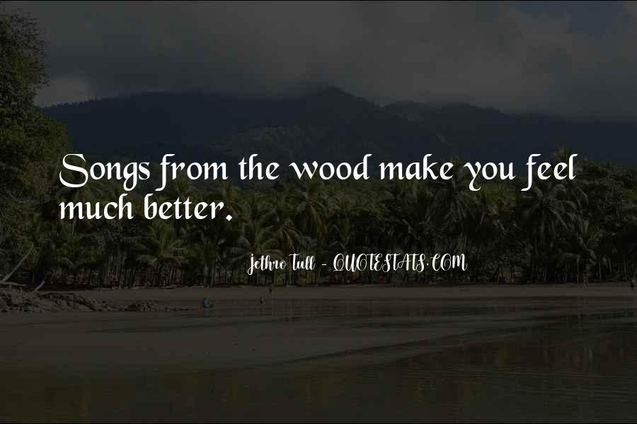 Jethro Wood Quotes #857510