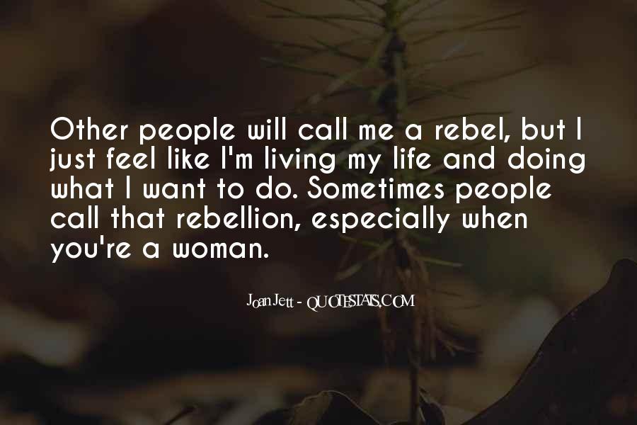 Jett Rebel Quotes #1686070