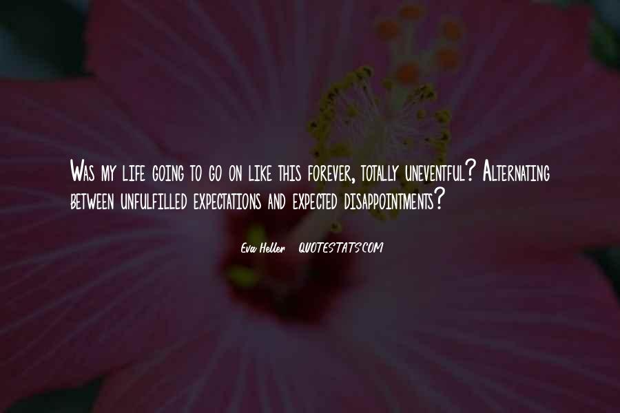 Quotes About Expectation Life #1067243