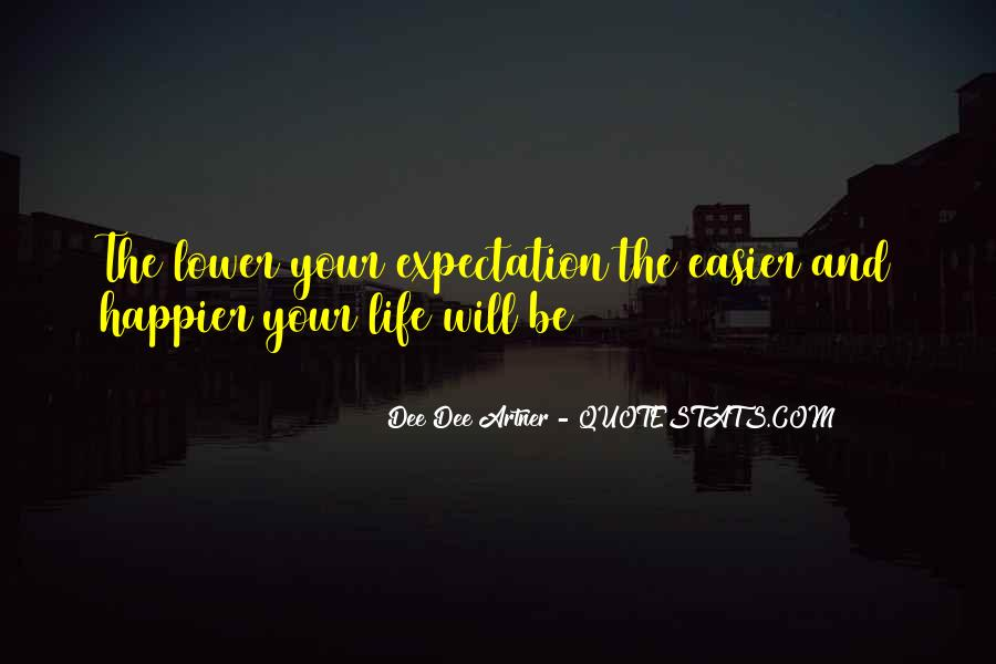 Quotes About Expectation Life #1167562