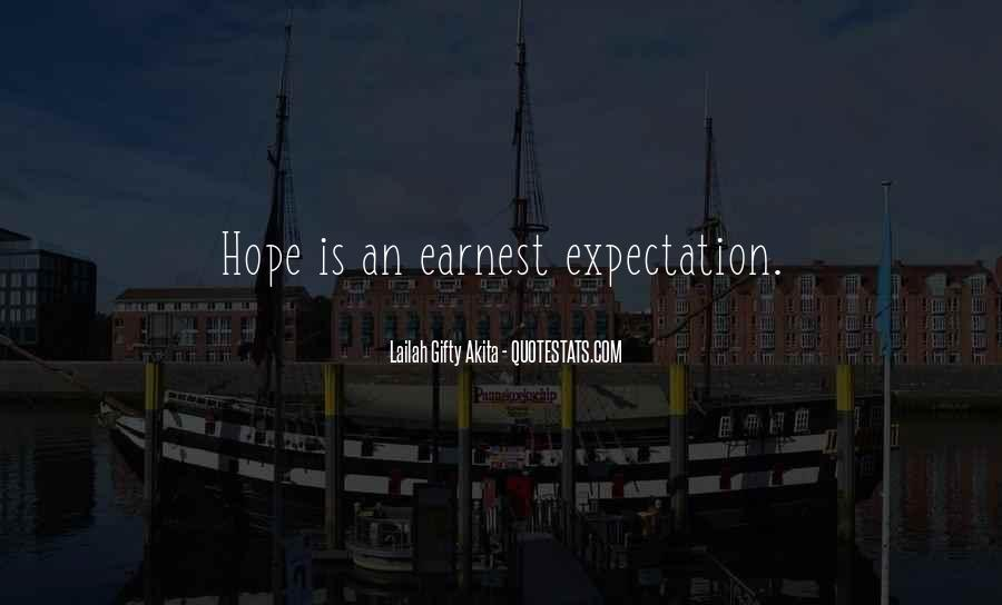 Quotes About Expectation Life #1307341