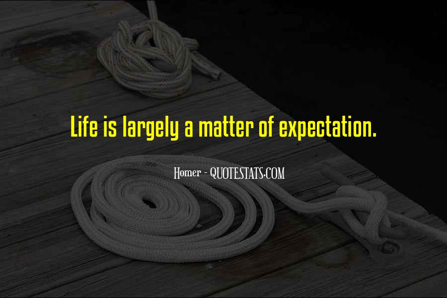 Quotes About Expectation Life #1431058