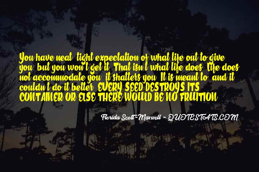 Quotes About Expectation Life #162942