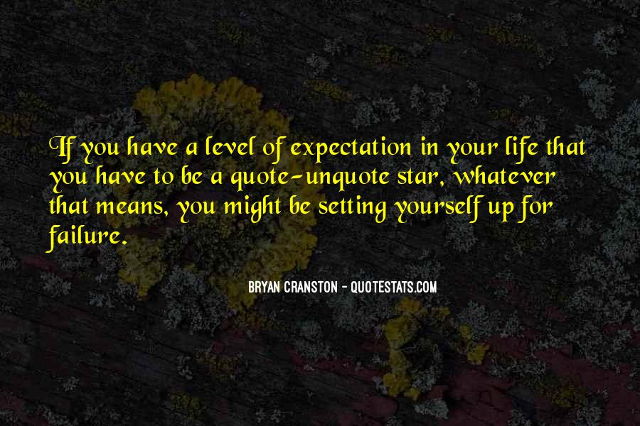 Quotes About Expectation Life #172220