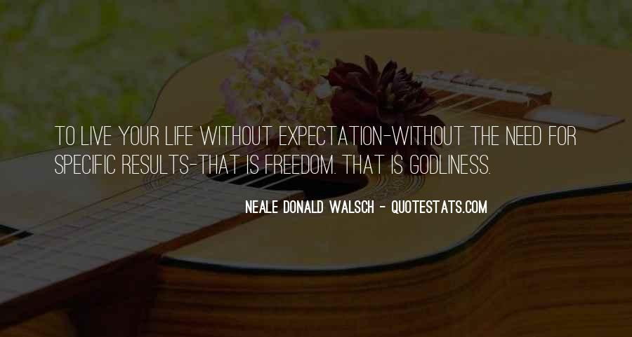 Quotes About Expectation Life #754059
