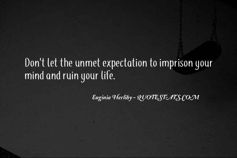 Quotes About Expectation Life #959517