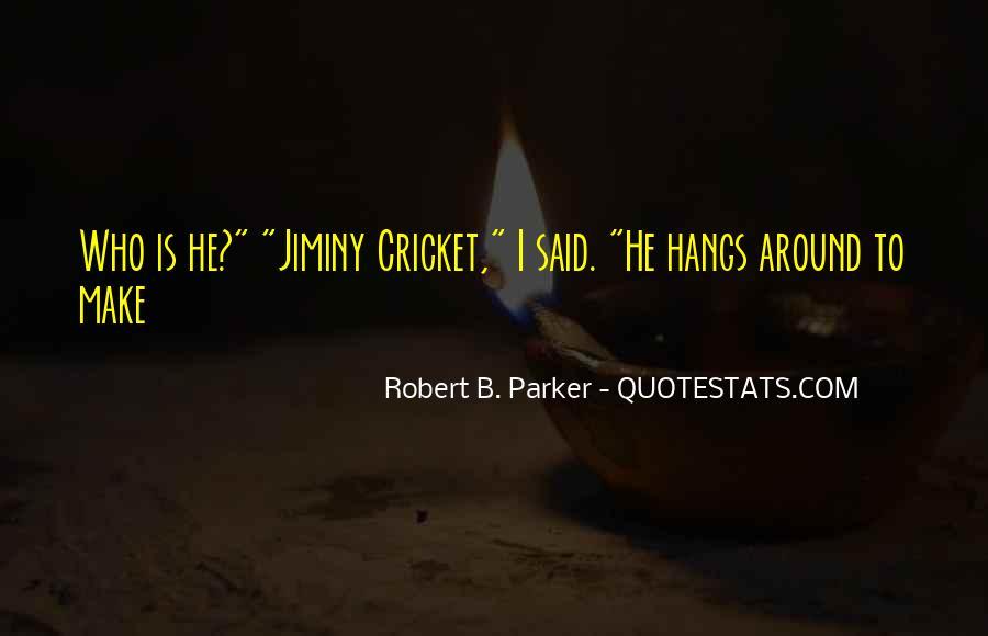 Jiminy Cricket Quotes #1178677